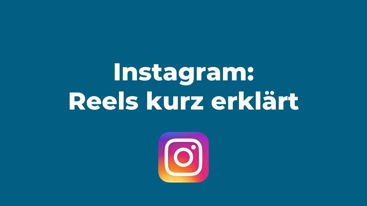 Instagram Reels Anleitung