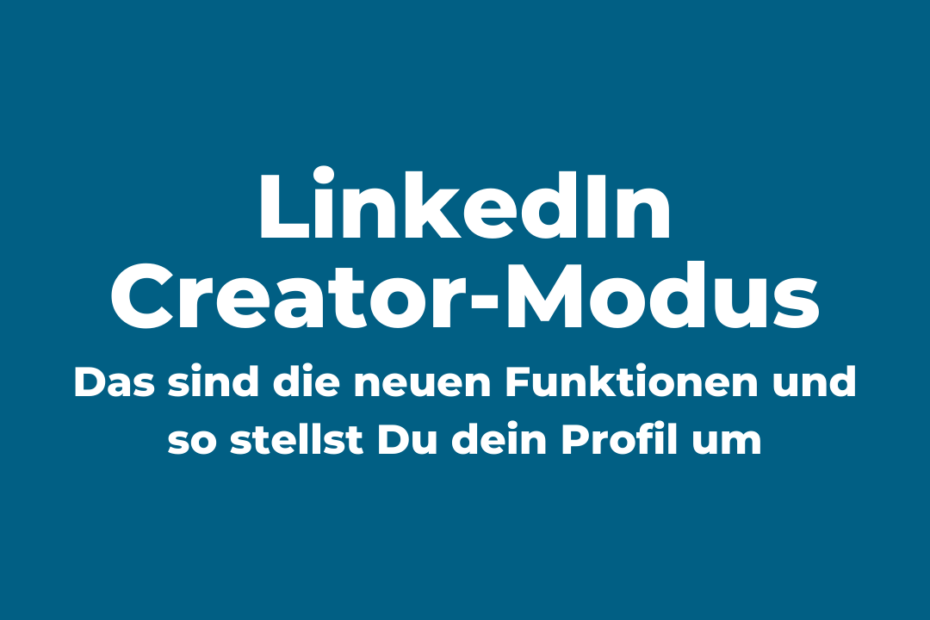 LinkedIn Creator Modus