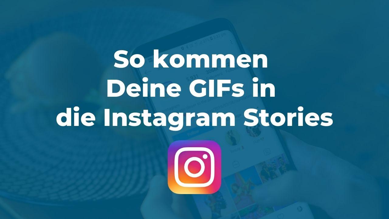 Eigene GIFs in Instagram